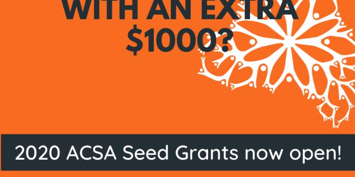 2020 ACSA Seed Grants open!